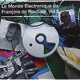 Le Monde Electronique De François De Roubaix /Vol.2