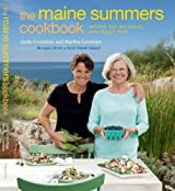 The Maine Summers Cookbook: Recipes for Delicious, Sun-Filled Days by Linda Greenlaw (2011-06-30)