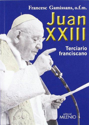 Juan XXIII: Terciario franciscano (Varia)