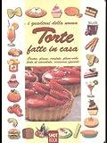 eBook Gratis da Scaricare Torte fatte in casa Creme glasse crostate plum cake torte al cioccolato occasioni speciali (PDF,EPUB,MOBI) Online Italiano