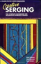 Creative Serging: Bk.2: Complete Handbook for Decorative Overlock Sewing