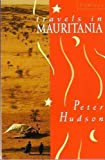 Travels in Mauritania (Flamingo) by Peter Hudson (1991-12-05)