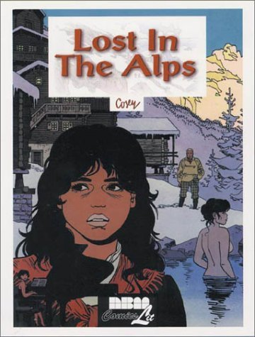 Lost in the Alps by R. Cosey (1996-12-01)