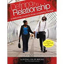 Defining the Relationship: A Relationship Course for Those Considering Marriage