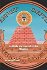 La Bible du Nouvel Ordre Mondial par David