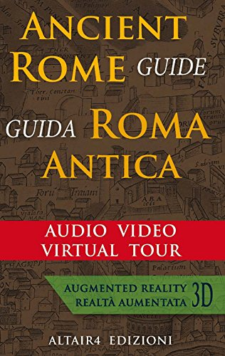 Roma antica. Audio video virtual tour. Ediz. italiana e inglese