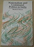 Nationalism and Communal Politics in India, 1885-1930
