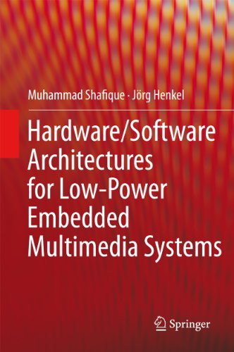 Hardware/Software Architectures for Low-Power Embedded Multimedia Systems (English Edition) Hardware H. 264-system