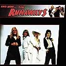 And Now the Runaways [Vinyl LP]