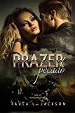 Prazer, Pecado: Spin off Duologia Pecado (Portuguese Edition)