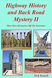 Highway History And Back Road Mystery II (English Edition)