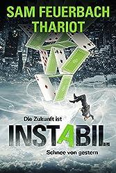 Instabil - Die Zukunft ist Schnee von gestern: Zeitreisethriller (3/3)
