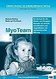 MyoTeam: Ein Manual (Edition Steiner im Schulz-Kirchner-Verlag - Materialien zur Therapie)
