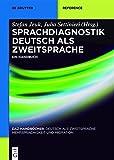Sprachdiagnostik Deutsch als Zweitsprache: Ein Handbuch (DaZ-Handbücher 2)