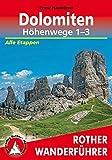 Dolomiten Höhenwege 1-3: Alle Etappen (Rother Wanderführer) - Franz Hauleitner