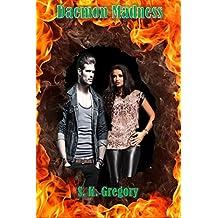 Daemon Madness (Daemon Persuasion Series Book 2)