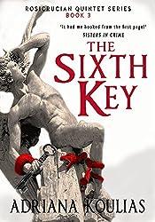 THE SIXTH KEY (Rosicrucian Quartet Book 3) (English Edition)