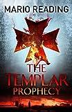 The Templar Prophecy (John Hart)