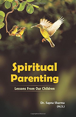 Spiritual Parenting (Lessons From Our Children)