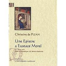 Une Epistre a Eustace Morel : Manuscrit Harley 4431