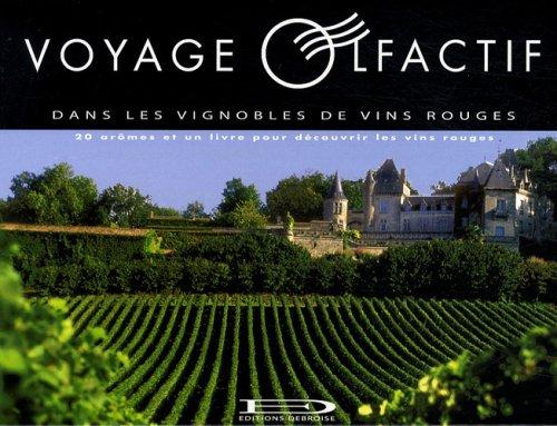 Voyage olfactif dans les vignobles de vins rouges
