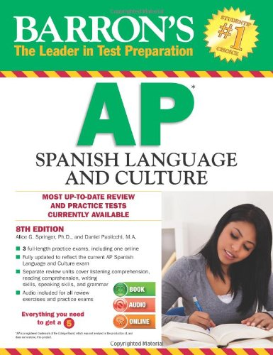 AP Spanish Language and Culture (Barron's Ap Spanish)
