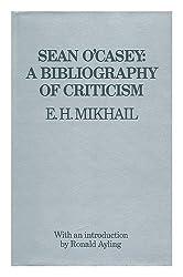 Sean O'Casey: A Bibliography of Criticism