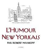 Telecharger Livres The New Yorker l humour new yorkais (PDF,EPUB,MOBI) gratuits en Francaise