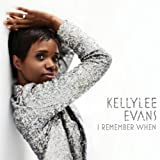 I remember when | Evans, Kellylee. Interprète
