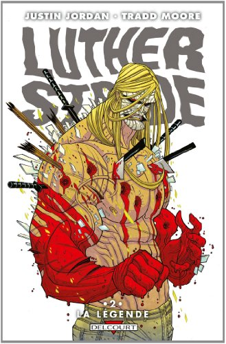Luther Strode T2 - La Légende