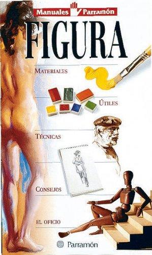 Figura (Manuales parramón) por EQUIPO PARRAMON