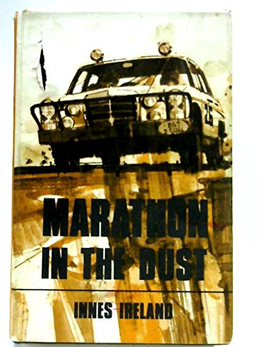 Marathon in the Dust par Innes Ireland