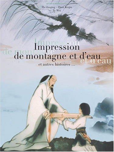 Vignette du document Impression de montagne et d'eau : et autres histoires...