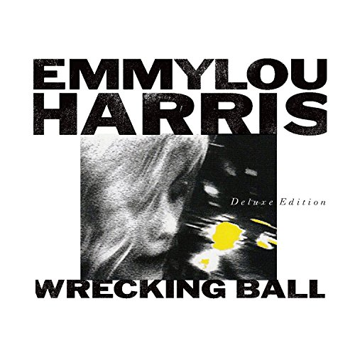 Emmylou Harris: Wrecking Ball (Audio CD)