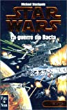 Star Wars, Les X-Wings, n° 4 - La guerre du Bacta