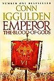 Emperor: The Blood of Gods (Emperor Series, Book 5)