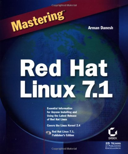 Mastering Red Hat Linux 7 by Arman Danesh (2001-08-21)