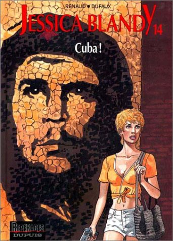 Jessica Blandy, tome 14 : Cuba !