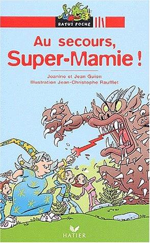 "<a href=""/node/54241"">Au secours, Super-Mamie !</a>"