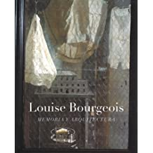 Louise Bourgeois: Memory And Architecture by Mieke Bal (2000-10-15)