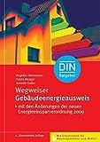 Wegweiser Gebäudeenergieausweis: Mit Checklisten für Hauseigentümer und Mieter (DIN-Ratgeber)