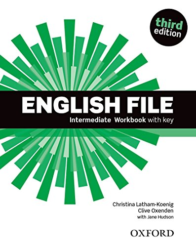 English File third edition: English File 3rd Edition Intermediate. Workbook with Key por Clive Oxenden