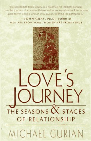 The Love's Journey: The Seasons and Stages of Relationship