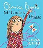 My Uncle Is A Hunkle Says Clarice Bean