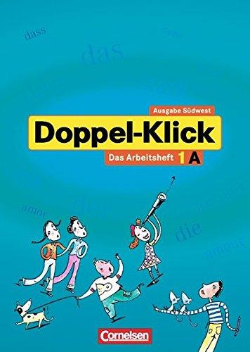 Doppel-Klick - Südwest / Band 1: 5. Schuljahr - Arbeitsheft A mit Lösungen, 2. Auflage