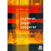 Explorar, Jugar, Cooperar