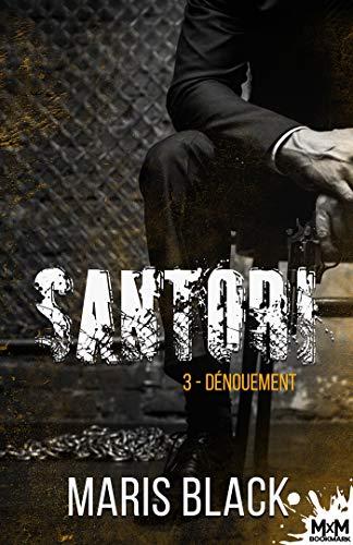 Dénouement: Santori, T3 par  MxM Bookmark