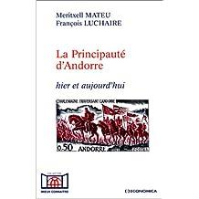 La Principauté d'Andorre : Hier et aujourd'hui