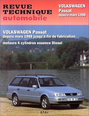 Revue technique automobile : Volkswagen Passat de mars 1988 à juillet 1996 par (Broché - Oct 31, 2000)