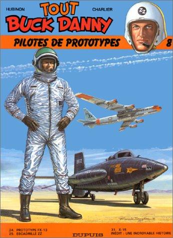 Tout Buck Danny, tome 8 : Pilotes de prototypes